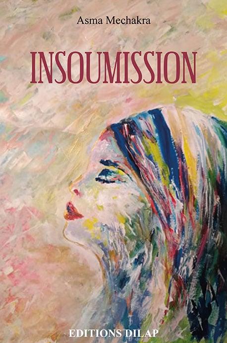 Insoumission d' Asma Mechakra